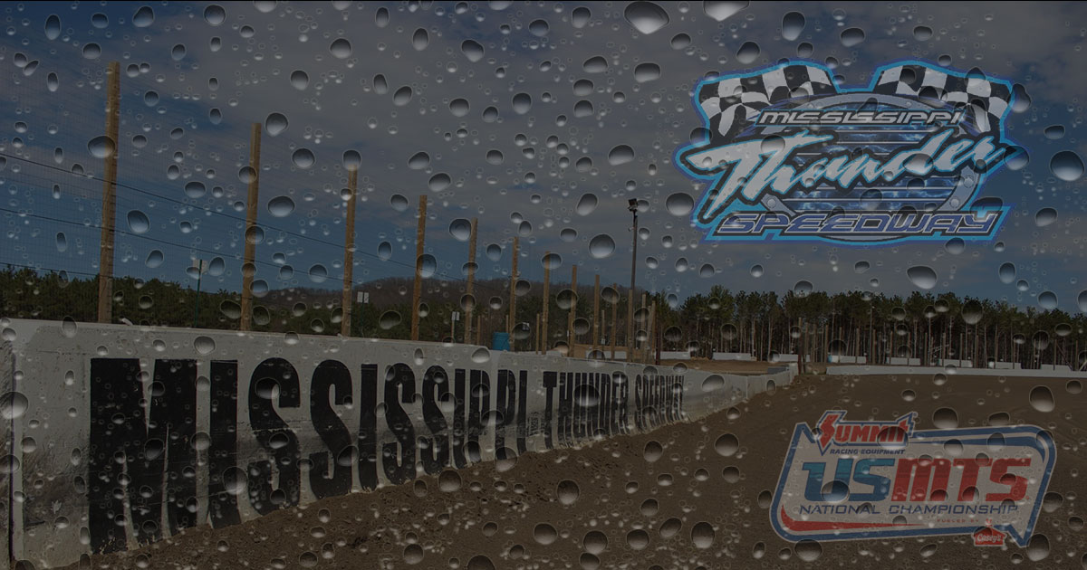 Friday USMTS go at Mississippi Thunder Speedway stopped by rain